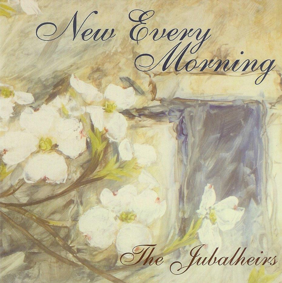New Every Morning | Jubalheirs