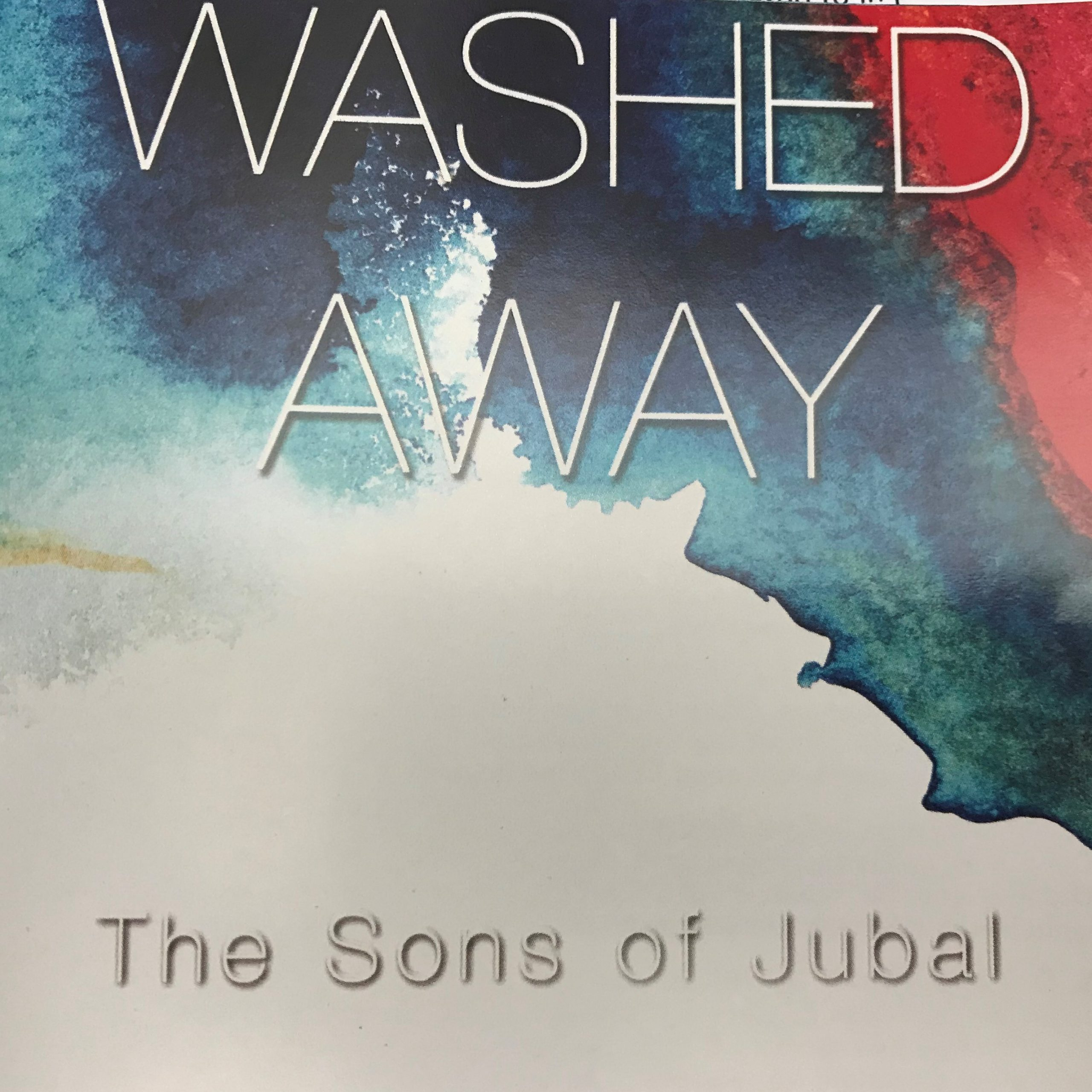 Washed Away | Sons of Jubal